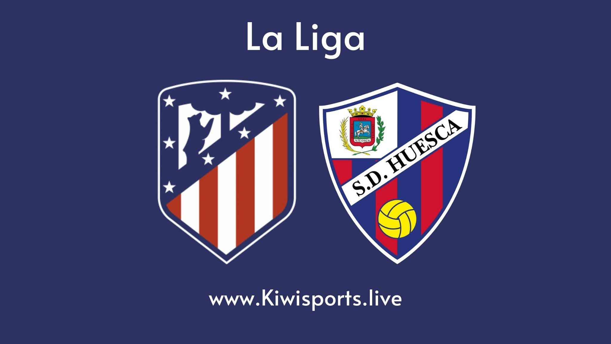 Atletico Madrid vs Huesca live stream info