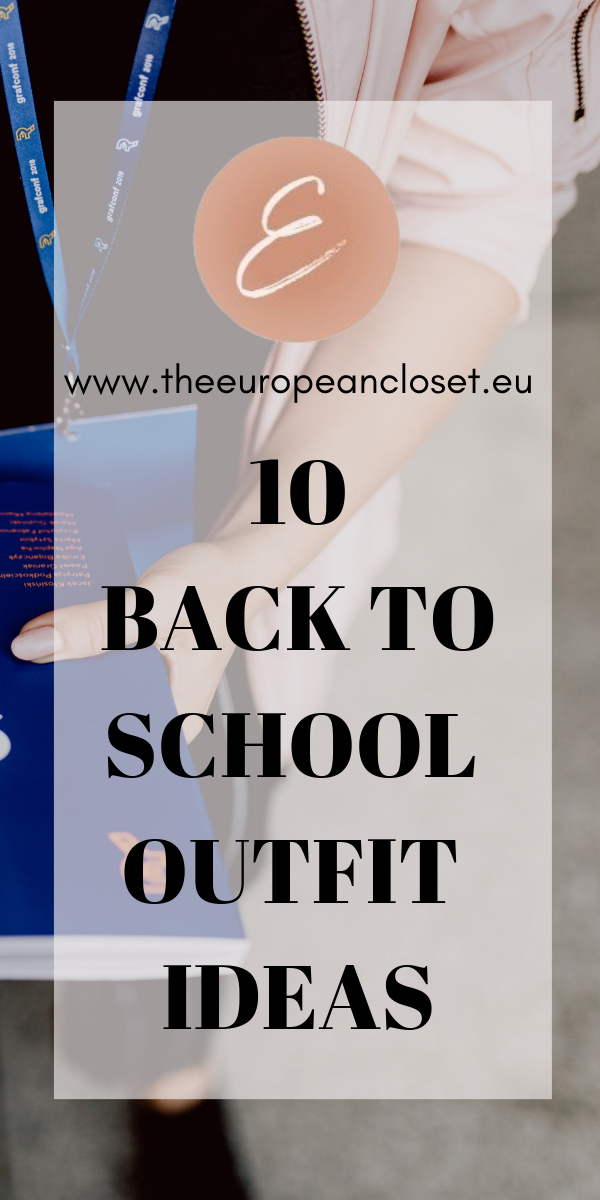 10 Back To School Outfit Ideas