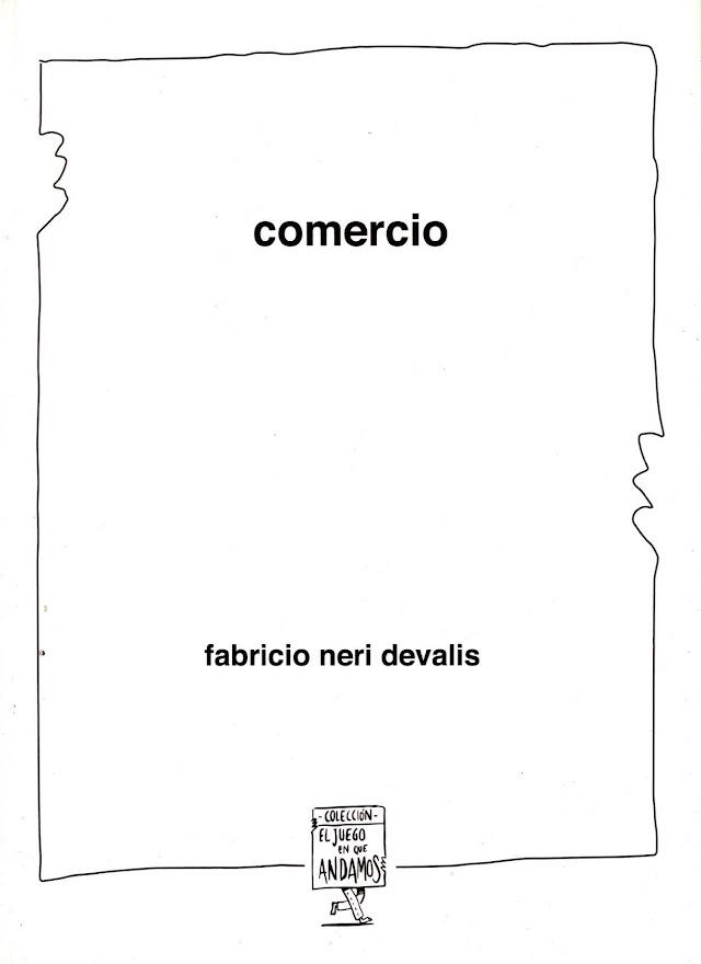"""""""Comercio"""": un poemario del argentino Fabricio Devalis Por Luis Benítez"""