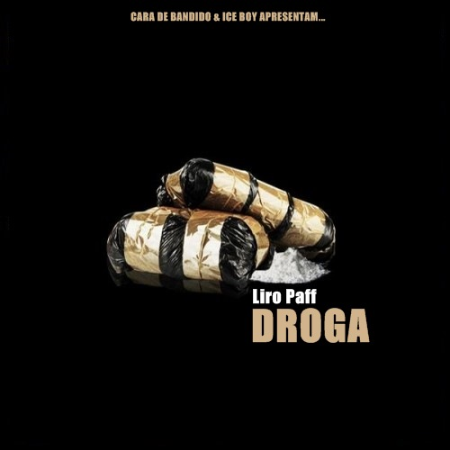 Liro Paff - Droga (Prod. by Lord Quan)