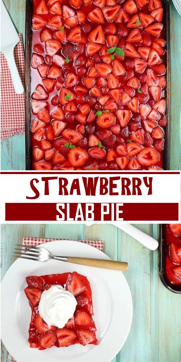 STRAWBERRY SLAB PIE #dessertrecipes