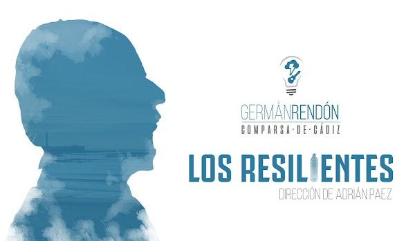 La comparsa de Germán Rendón será 'Los Resilientes'