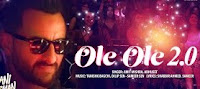ओले Ole Ole Ole2.0 lyrics saif ali khan