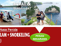 Paket Wisata 3 Hari 2 Malam Plus Snorkeling Nusa Penida