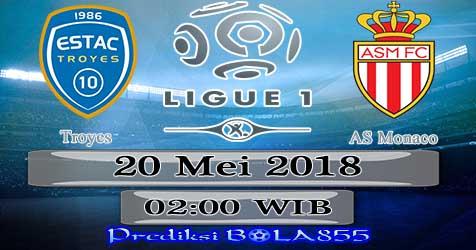 Prediksi Bola855 Troyes vs AS Monaco 20 Mei 2018