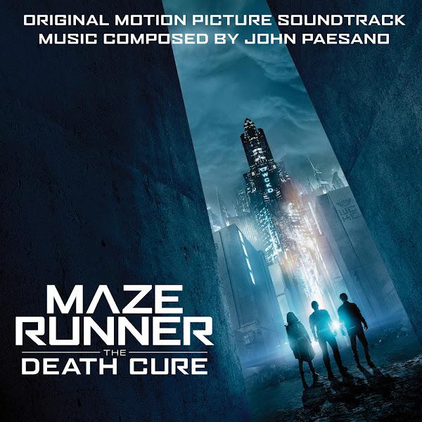 John Paesano - Maze Runner: The Death Cure (Original Motion Picture Soundtrack) Cover