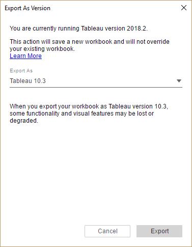 Quick Tip: Downgrade Your Tableau Workbook - Ken Flerlage