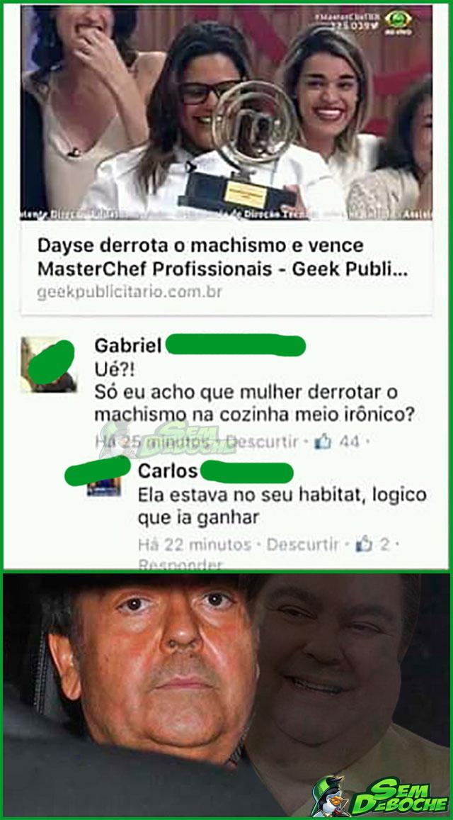 O MACHISMO SENDO VENCIDO NO MASTERCHEF, MAS VENCENDO NOS COMENTÁRIOS