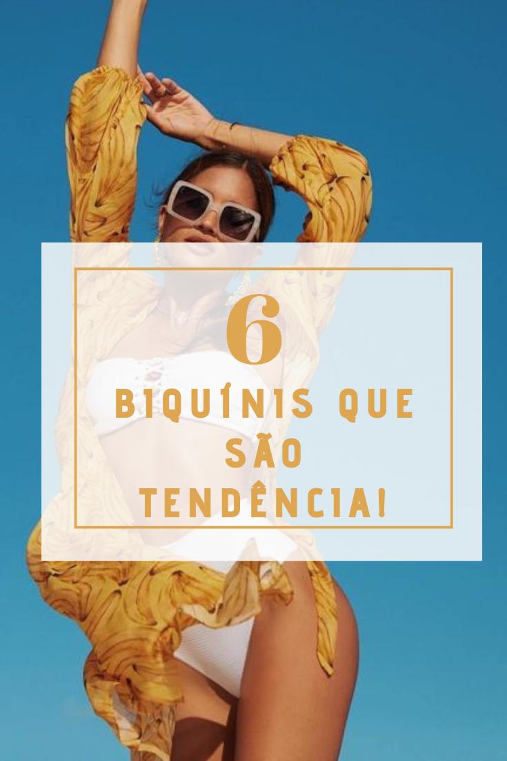 6 Bikinis que são tendência