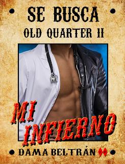 Mi Infierno (Saga Old Quarter 2) - Autora Dama Beltrán