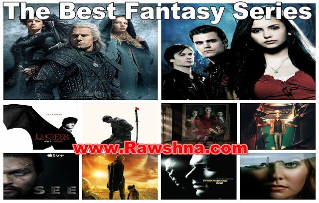 شاهد  10 أفضل مسلسلات فانتازيا على الاطلاق شاهد قائمة افضل مسلسلات فانتازيا في العالم  The Best Fantasy Series