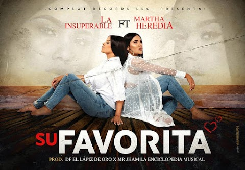 ESTRENOS SOLO AQUÍ ➤ La Insuperable Ft Martha Heredia - Su Favorita