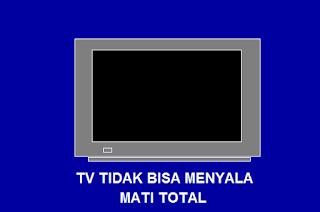 Cara Memperbaiki TV tidak Bisa menyala