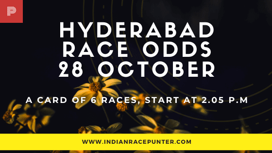 Hyderabad Race Odds 28 October