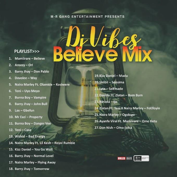 [Mixtape] Dj Vibes - Believe Mix