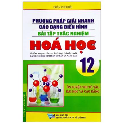 Phương Pháp Giải Nhanh Các Dạng Điển Hình Bài Tập Trắc Nghiệm Hóa Học 12 ebook PDF-EPUB-AWZ3-PRC-MOBI