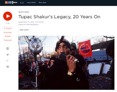 snapshot of NPR page for Tupak story: http://www.npr.org/2016/09/13/493671606/tupac-shakurs-legacy-20-years-on