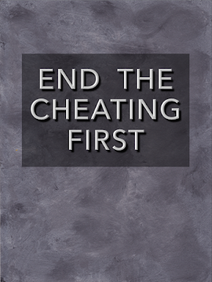 End the Cheating First! -- Chapter 4 of Polemical Judo 2