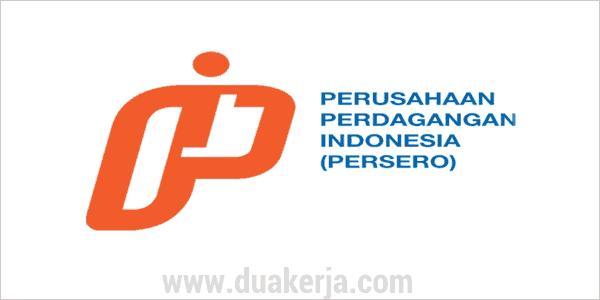 Lowongan Kerja BUMN PT Perusahaan Perdagangan Indonesia Tahun 2019