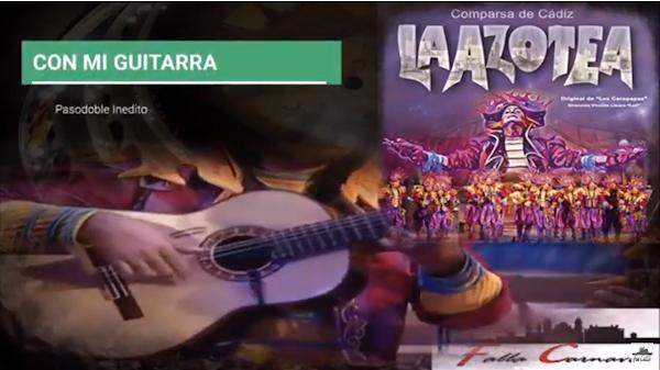"""🔴Pasodoble Inedito🔥 """"Con mi Guitarra"""" con LETRA. Comparsa de Los Carapapas 🔥 """"La Azotea"""""""