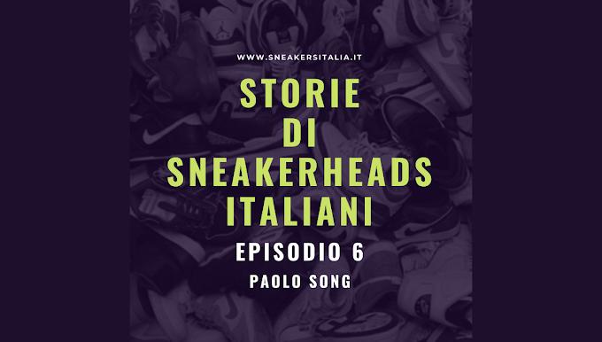 Storie di Sneakerheads Italiani - EP 6 - Paolo Song