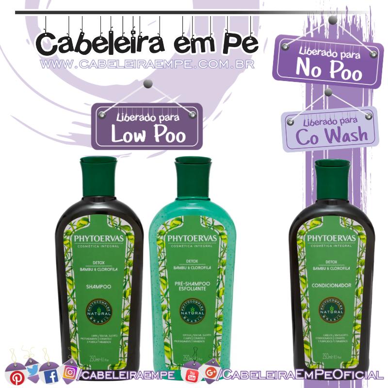 Pré-Shampoo, Shampoo (Liberados para Low Poo) e Condicionador (No Poo e co wash) Detox Bambu e Clorofila - Phytoervas