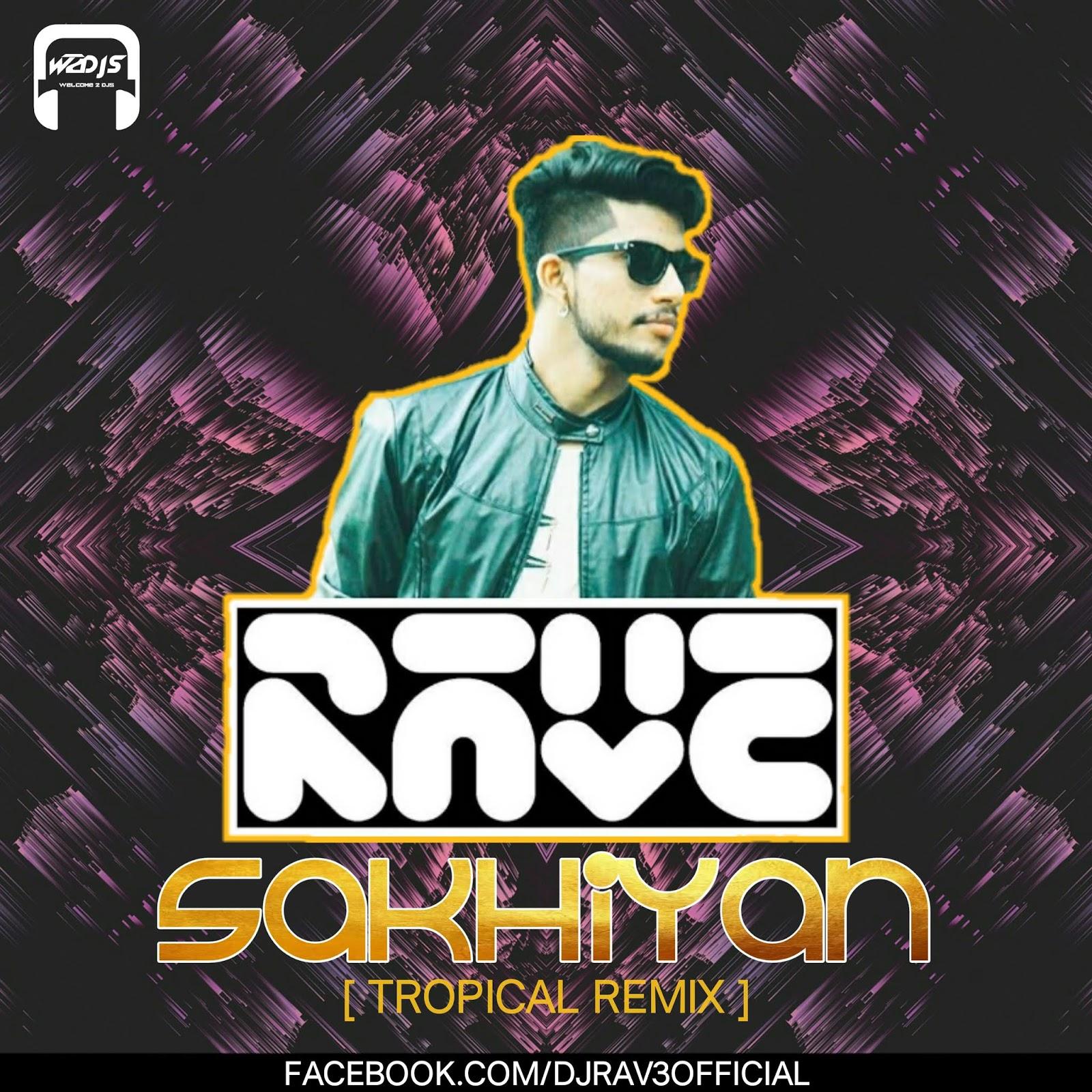 Download Sakhiyan: Sakhiyan (Tropical Remix)