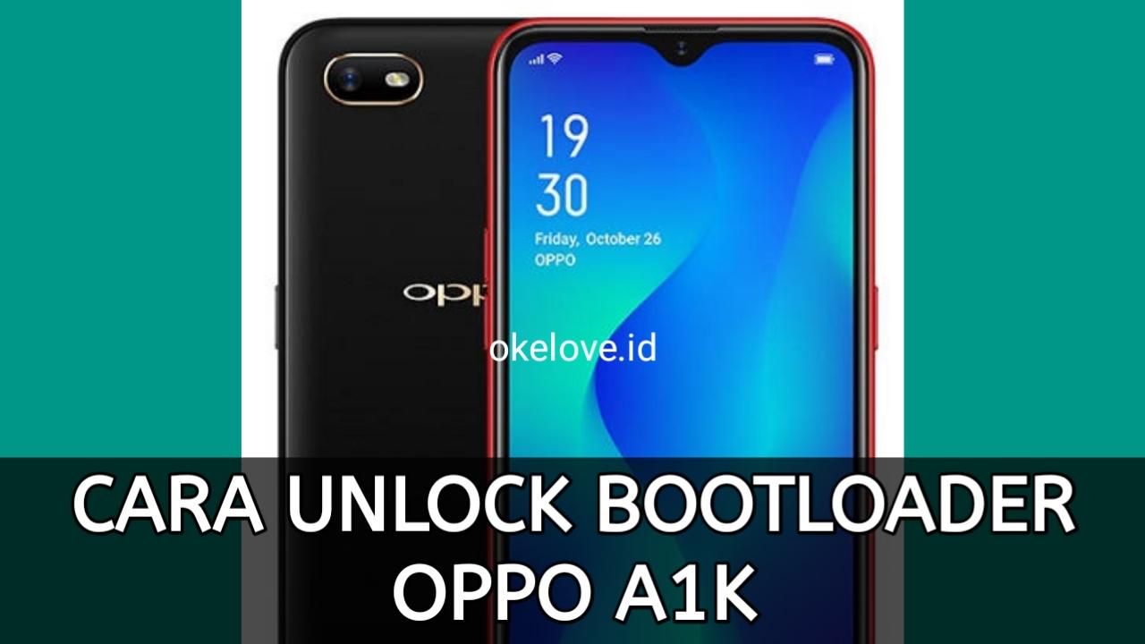 Cara Unlock Bootloader OPPO A1K