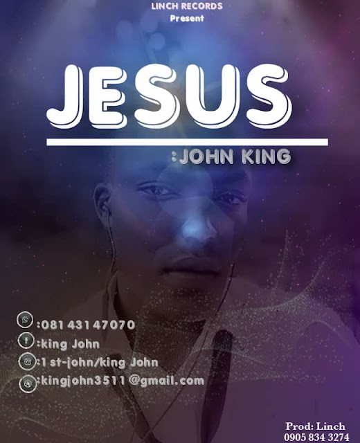 John King - Jesus + Lyrics