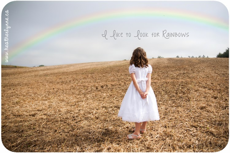 I like to look for rainbows whenever there is rain