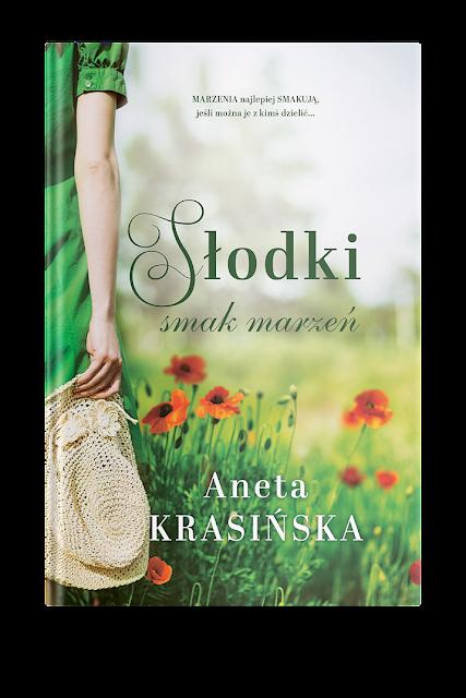 """Zapowiedź patronacka """"Słodki smak marzeń"""" Aneta Krasińska"""