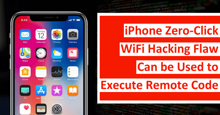 WiFiDemon – iPhone Zero-click Wifi Hacking Flaw Can be Used to Execute Remote Code