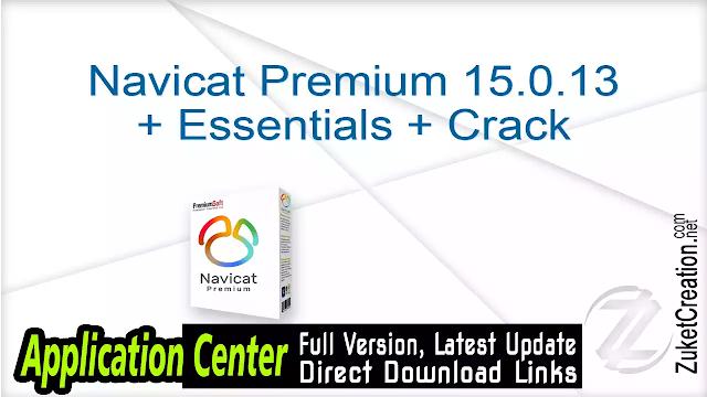 Navicat Premium 15.0.13 + Essentials + Crack