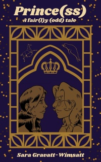 Prince(ss) - A fair(l)y (odd) tale (Sara Gravatt-Wimsatt)