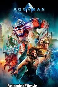Aquaman (2018) Movie BluRay Dual Audio Hindi HD Download