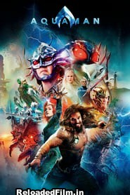 Aquaman (2018) Movie BluRay Dual Audio Hindi HD Download