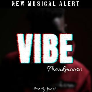Download Audio: Frankmoore - Vibe