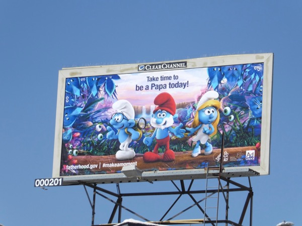 Take time to be a Papa today Smurfs billboard