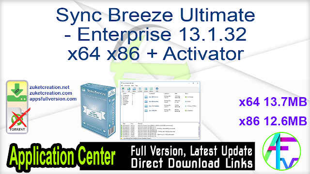 Sync Breeze Ultimate – Enterprise 13.1.32 x64 x86 + Activator