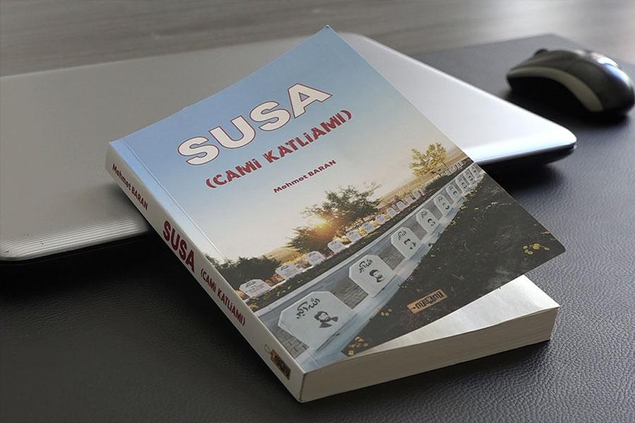 Yazar Baran, 'Susa Şehidlerini' anlatan bir kitap kaleme aldı