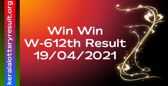 Win Win W 612 Lottery Result 19-04-2021