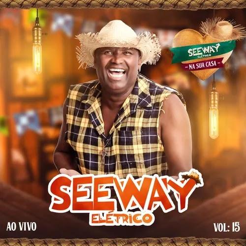 Seeway - Elétrico - 2020 - Ao Vivo em Sua Casa Vol. 15