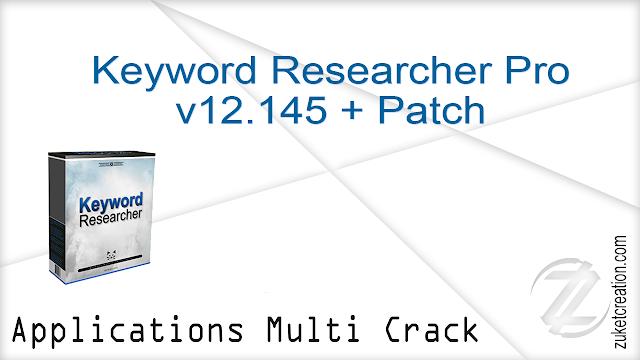Keyword Researcher Pro v12.145 + Patch    |   22 MB