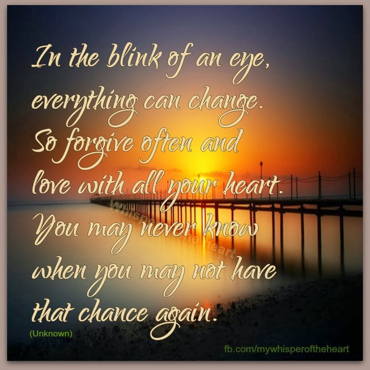 Life Changes In The Blink Of An Eye Quotes Daily Inspiration Quotes