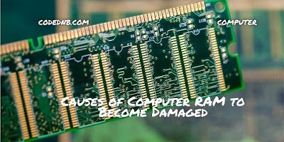 Causes of Computer RAM to Become Damaged