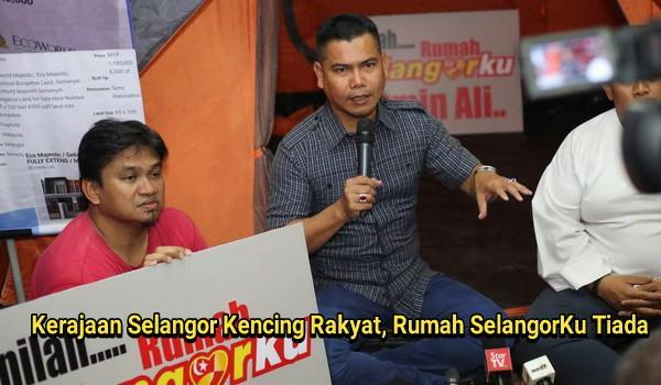 Kerajaan Selangor Kencing Rakyat Selangor, Rumah SelangorKu Tiada