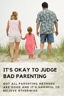 It's Okay To Judge Bad Parenting