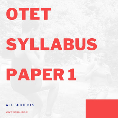 OTET Syllabus Paper 1 2019-2020 PDF Download
