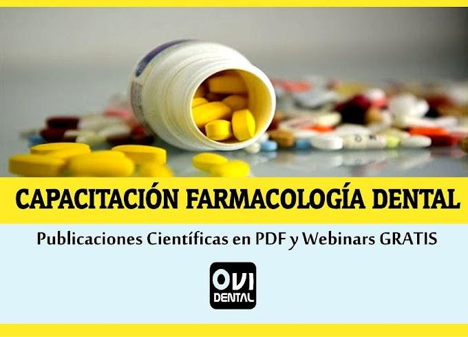 CAPACITACIÓN FARMACOLOGÍA EN ODONTOLOGÍA: Más de 25 Publicaciones en PDF y Webinars GRATIS para compartir