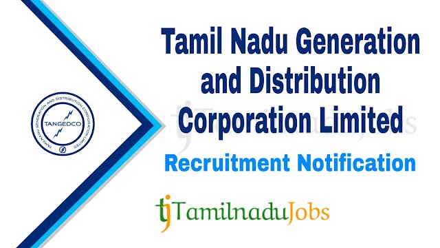 TANGEDCO Recruitment notification of 2020 - for Field Assistant (Trainee) - 2900 post